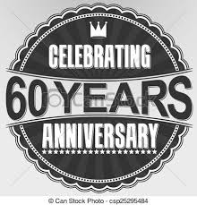 60 years anniversary celebrating 60 years anniversary retro label vector vector