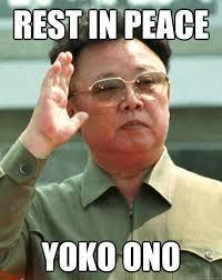 Peace Meme - rest in peace yoko ono rip yoko quickmeme