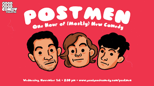 postmen u2013 in philly from nyc u2013 good good comedy theatre