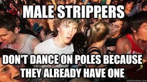 Funny Stripper Memes - male striper funny meme striper best of the funny meme