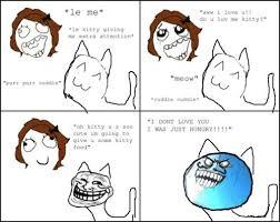 Dubstep Memes - moar forever alone meme kitty is my best friend dubstep kitty you