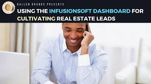 using the infusionsoft dashboard for cultivating real estate leads