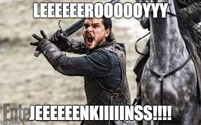 Leeroy Jenkins Meme - image tagged in game of thrones jon snow wow world of warcraft