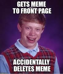 Uf Memes - bad luck brian meme imgflip