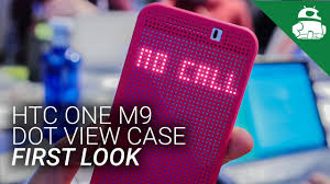 htc one m9 dot view case first look youtube