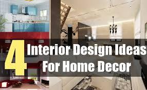 interior decoration ideas for home 4 interior design ideas for home decor tips for interior