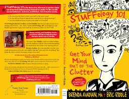 s stuff stuffology 101 book get your mind out of the clutter stuffology 101