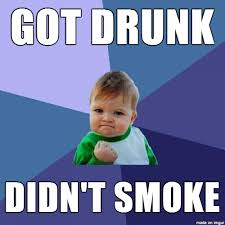 Victory Meme - as an ex smoker this is a huge victory meme guy