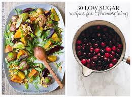 30 low sugar recipes for thanksgiving raising sugar free