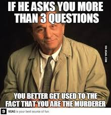 One More Thing Meme - columbo just one more thing things i like pinterest
