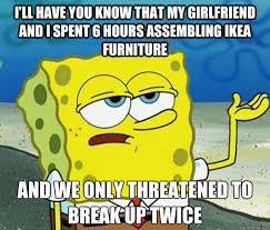 Ikea Furniture Meme - ikea furniture spongebob meme