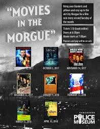 movies in the morgue u2013 vancouver police museum