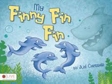 fin fin my finny fin fin by judi chesshir
