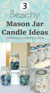 jar candle ideas 3 beachy jar candle ideas how to style your jars