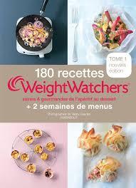 recette cuisine gourmande 180 recettes weight watchers tome 1 saines et gourmande de l