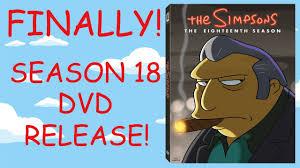 news the simpsons season 18 finally releasing on dvd