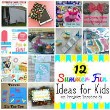 12 summer fun ideas for kids yesterday on tuesday