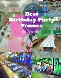 kids birthday party venues todaysmama 7 best birthday party venues in seattle
