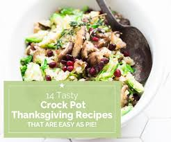 14 easy as pie crock pot thanksgiving recipes thegoodstuff