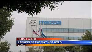 mazda company mazda car parking brake may not hold company issues recall youtube