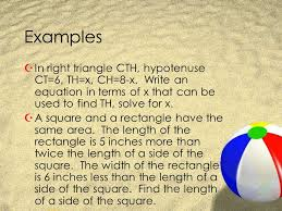 examples in right triangle cth hypotenuse ct 6 th x ch 4 how do we use quadratics to solve real world