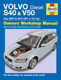 volvo s40 v50 1 6 2 0 2 4 diesel july 2007 2013 haynes workshop