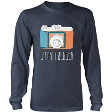 black friday t shirts photography t shirt stay focused black friday free and