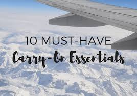 10 Must Carry On Essentials by Travel Tips Archives Travel Alphas