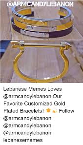 Customized Memes - aarmcandylebanon lebanese memes loves our favorite customized gold