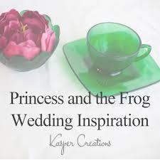 disney inspired wedding 12 princess frog