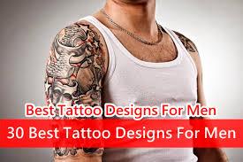 30 best tattoo designs for men