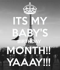 baby s birthday its my baby s birthday month yaaay poster eilie keep calm o