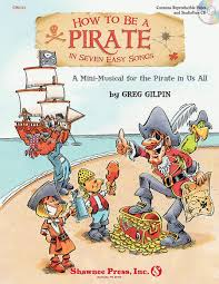 how to be a pirate in seven easy songs sheet by greg gilpin