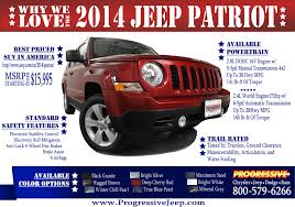 jeep patriots 2014 2014 jeep patriot and why we it progressiveautogroup