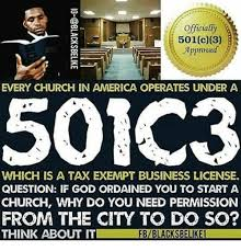 3 Approved Memes - officially 501c3 approved every church in america operates under a