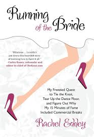 running of the bride my frenzied quest to tie the knot tear up
