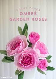 crepe paper flowers diy crepe paper ombré garden roses lia griffith