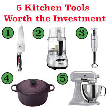 5 kitchen tools worth the investment food booze u0026 baggage