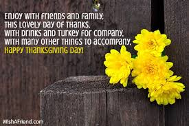 thanksgiving messages for friends enjoy with friends and family this thanksgiving message