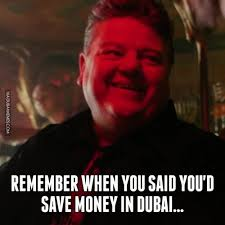 Dubai Memes - remember when you said you d save money in dubai coub gifs