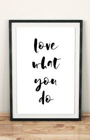 printable art business love what you do printable art digital print love what you do