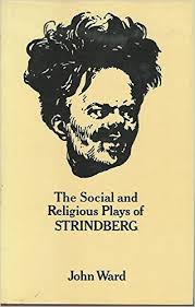 the social and religious plays of strindberg