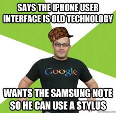 Iphone User Meme - says the iphone user interface is old technology wants the samsung