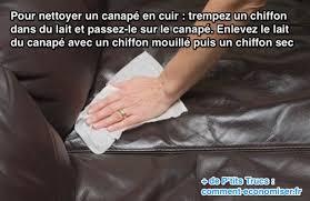 comment nettoyer un canapé l astuce pour nettoyer facilement un canapé en cuir