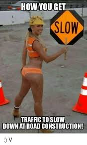 Construction Memes - 25 best memes about road construction road construction memes