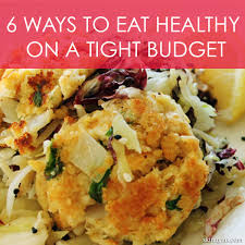 ways to eat healthy on a tight budget