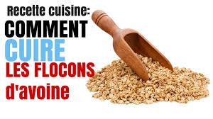 comment cuisiner le d avoine recette comment cuire les flocons d avoines