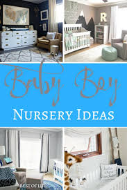 Baby Boy Nursery Ideas Baby Boy Nursery Ideas The Best Of Life And Everything In Between