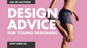 design advice for young designers youtube