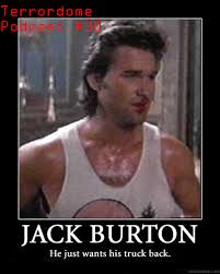 Big Trouble In Little China Meme - the terrordome podcast episode 30 big trouble in little china